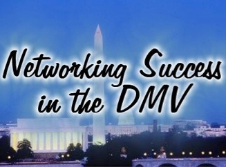 Networking Success in the DMV